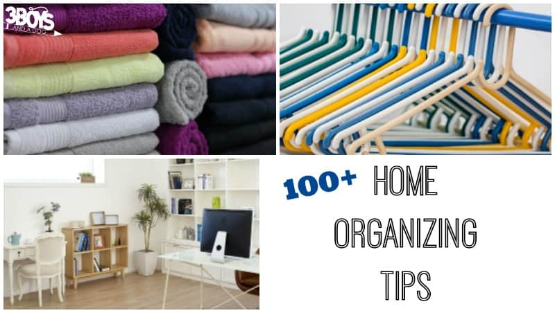 100+ Home Organizing Tips