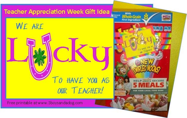 Teacher Appreciation Printable Lucky Charms Idea