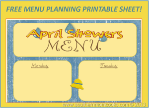 Menu Plan: Free April Showers Menu!