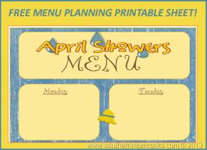 Menu Plan: Free April Showers Menu!