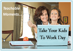Teachable Moments:  Teaching Kids Work Ethics