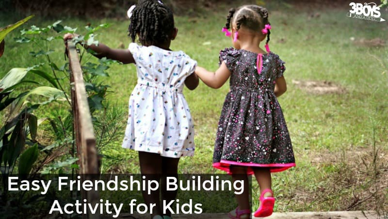 Simple Friendship Building Activity for Kids