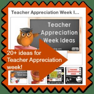 Let's Celebrate Teachers Appreciation Week with 20+ ideas