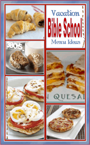 Vacation Bible School Menu Ideas