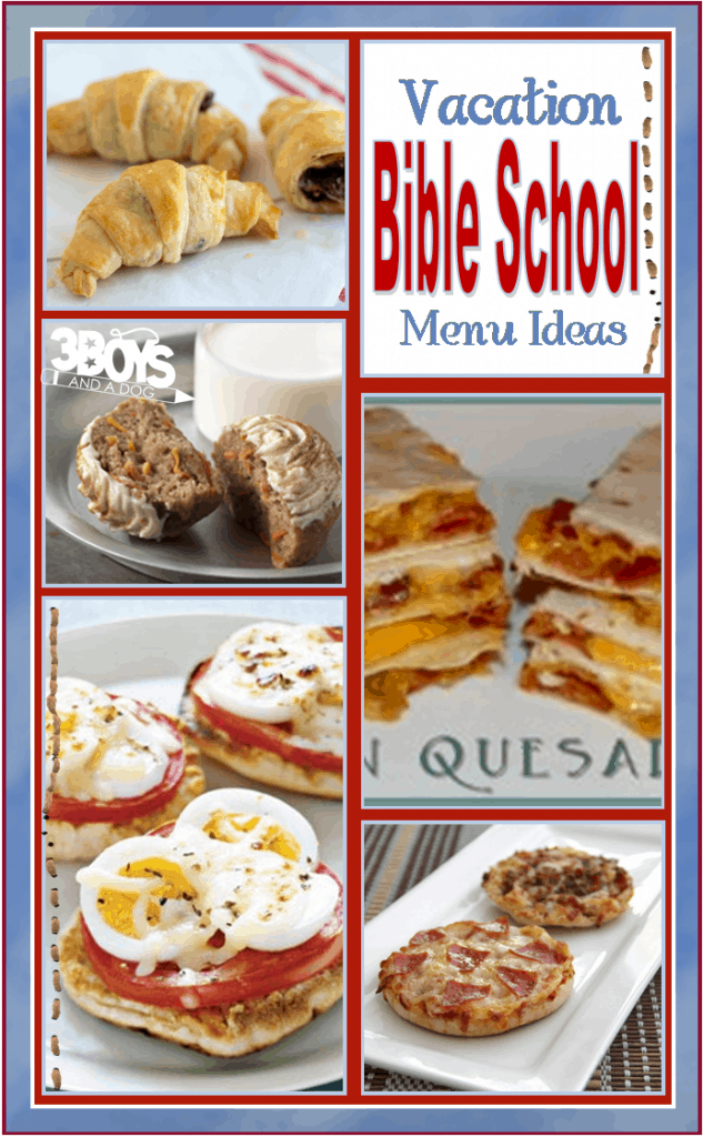 Vacation Bible School Menu Ideas 3 Boys And A Dog