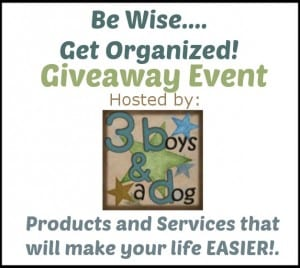Be Wise…Get Organized Giveaway Event
