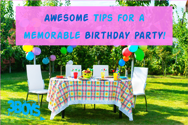 How To Throw A Memorable Birthday Party