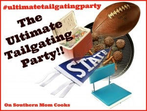 The Ultimate Tailgating Party on Southern Mom Cooks #ultimatetailgatingparty