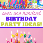 over a hundred birthday party ideas to help you throw one for your kid