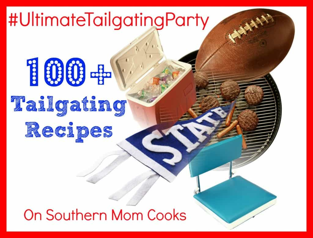 100+ Tailgating Recipes Round Up on Southern Mom Cooks. UltimateTailgatingParty 1024x779 100+ Tailgating Recipes Round Up