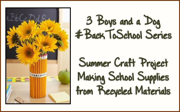 Diy school supplies using recycled materials 3 boys and for Diy projects using recycled materials