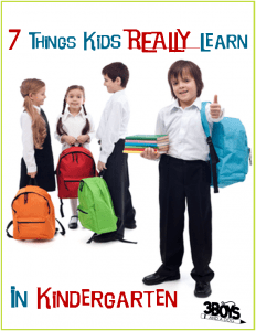 7 Things Children REALLY Learn in Kindergarten