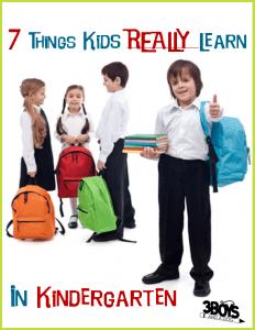 7 Things Children REALLY Learn in Kindergarten