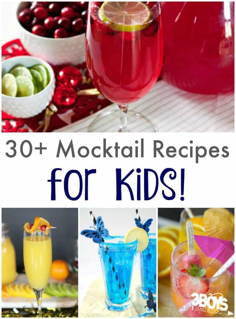 30+ Kid Friendly Mocktail Recipes