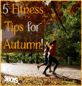 Five Tips for Fall Fitness