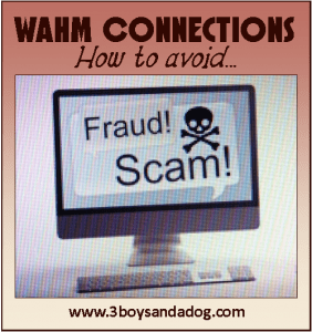 WAHM Connections: Avoiding Work at Home Scams