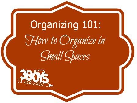 How to Organize in Small Spaces