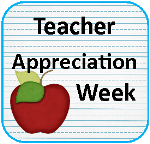 Activities, Printables, Recipies and Crafts for Teacher Appreciation Week