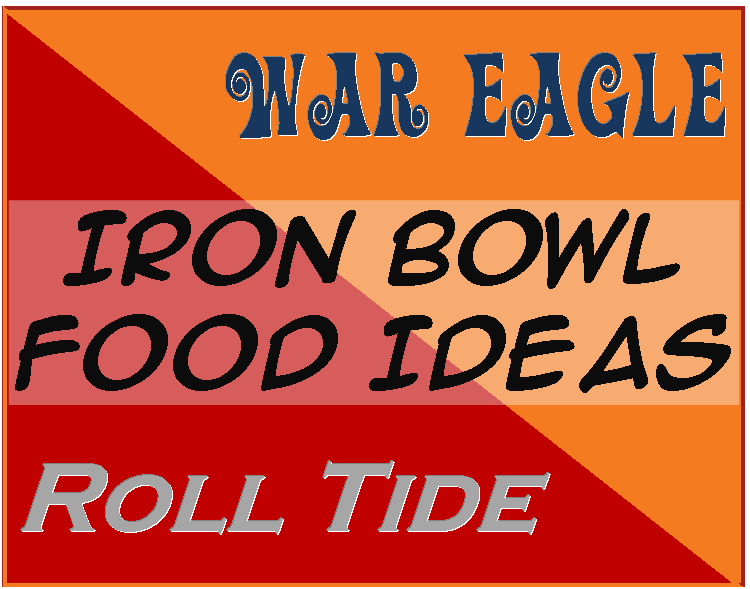 Iron Bowl Food Ideas