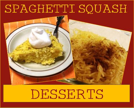 Spaghetti Squash Desserts
