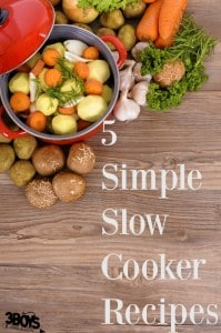 5 Simple Slow Cooker Recipes