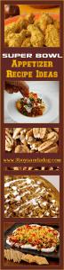 27 Yummy Super Bowl Appetizer Recipes