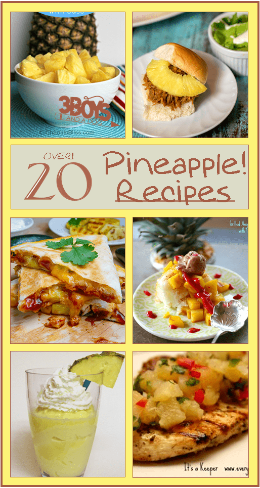 Over 20 Fresh Pineapple Recipes