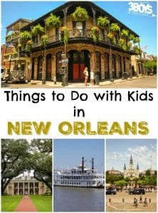 Things to Do with Kids in New Orleans