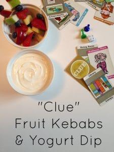 Clue Fruit Kebabs with Yogurt Dip {Family Game Night}