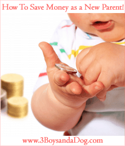 Money Saving Tips for New Parents!