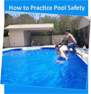 How to:  Practice Pool Safety
