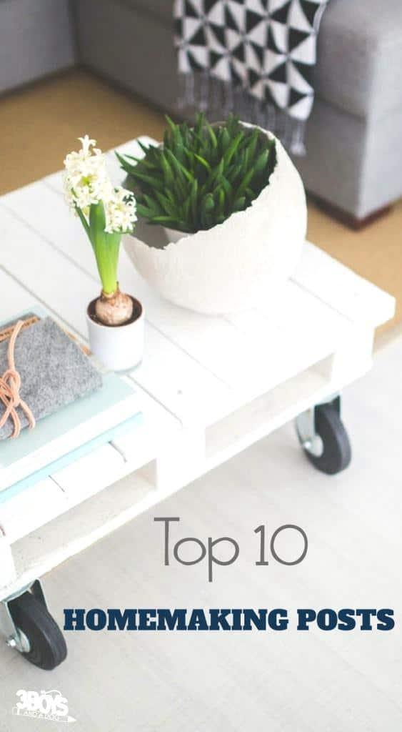 Top 10 Homemaking Posts