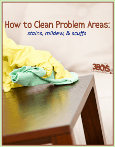 How to Clean Problem Areas (Stains, Scuffs, Mildew)