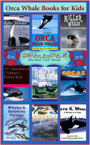 Orca Whale Books for Kids  {Ocean Animals Unit Study}