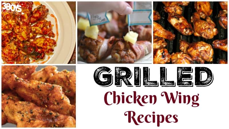 Over 20 Grilled Chicken Wing Recipes - 3 Boys and a Dog