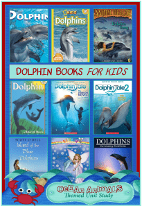 Dolphin Books for Kids  {Ocean Animals Unit Study}
