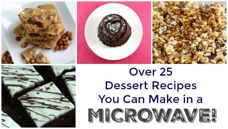 Over 25 Microwave Dessert Recipes