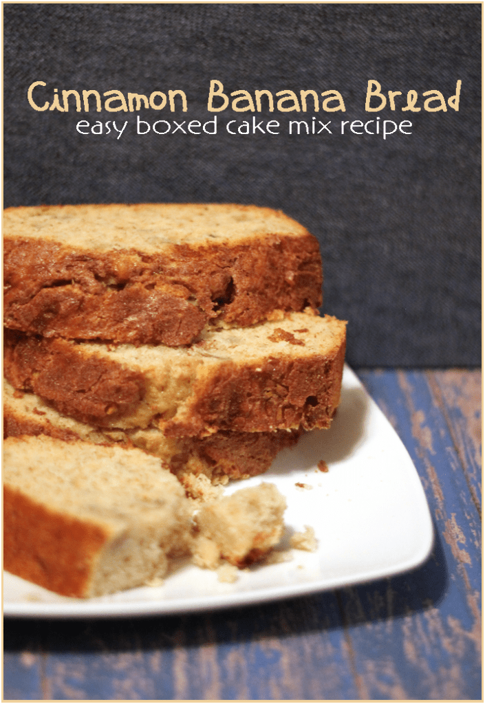 Cinnamon banana bread cake mix recipe 3 boys and a dog How to make the house smell like cinnamon