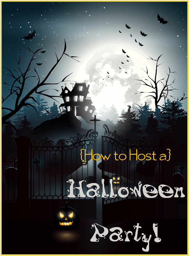 how to host a Halloween Party