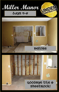 Miller Manor:  Renovation Days 5 through 9