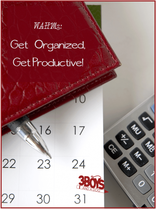 Work at Home Mom Organization Tips