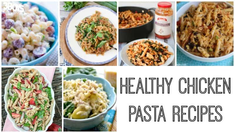 Delicious and Healthy Chicken Pasta Recipes