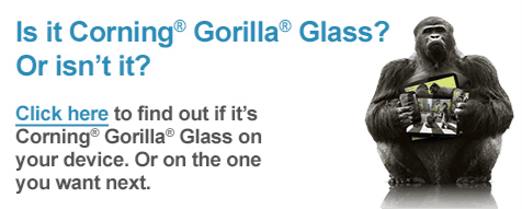 Find out if your device has Gorilla Glass