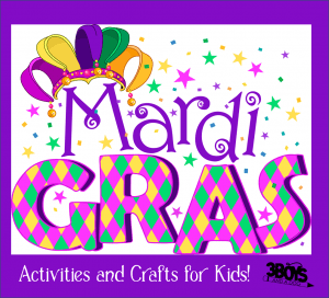 Fun Mardi Gras Activities for Kids