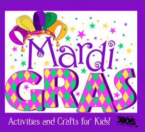 Fun Mardi Gras Activities for Kids