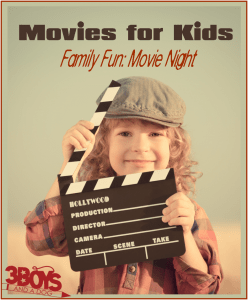 Movies for Kids (Family Fun: Movie Night)