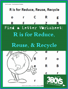 Reduce, Reuse, Recycle Letter find worksheet for alphabet recognition during Earth Appreciation Month