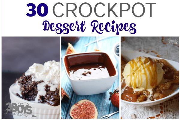 30 Crockpot Dessert Recipes