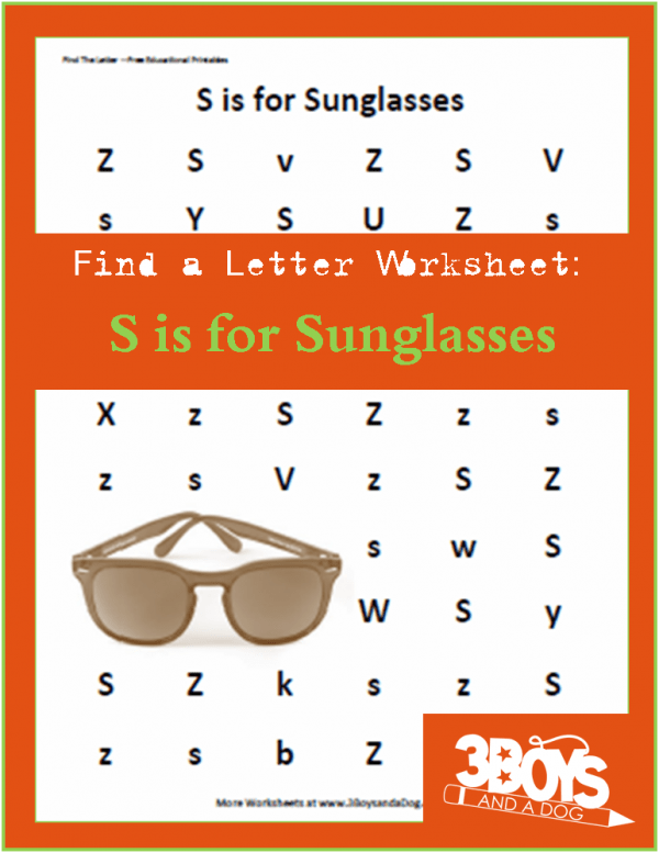 Find the Letter S is for Sunglasses 3 Boys and a Dog – Find the Letter Worksheet