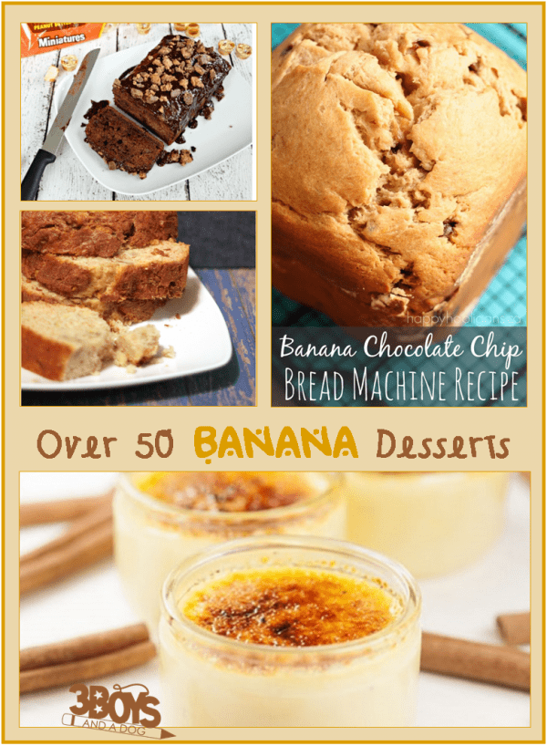 over 50 Easy Banana Dessert Recipes